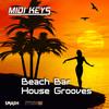 Thumbnail MIDI Keys: Beach Bar House Grooves